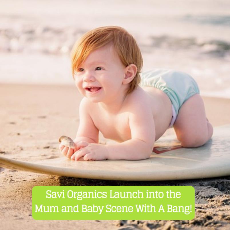 Savi Organics launch mum & baby range