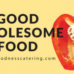 Goodness Catering