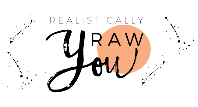 Realistically RAW you – ChemFreeCom